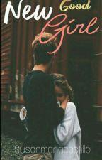 New Good Girl [TBG #2] by Susanmariacastillo
