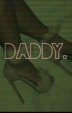 Daddy. by _daddystealer