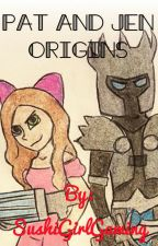 Pat and Jen Origins °•°•°• A PopularMMOs Fanfiction by SushiGirlGaming