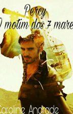 Percy : O Motim Dos 7 Mares  by carolinda2660