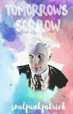 Tomorrow's Sorrow (Peterick) by soulpunkpatrick