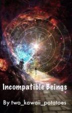 Incompatible Beings (Aphmau AU) by two_kawaii_potatoes
