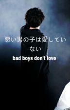 bad boys don't love → yoonmin by -blxesky