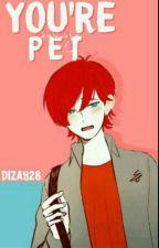 You're my pet (AdriNath) Yaoi/Gay by Dizay28