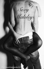 Sexy Maloley by MaloleysWeekender22