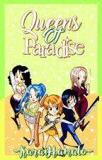 Queens Of Paradise [ Concurso Literario One Piece Paradise ] by -KaraiHamato-