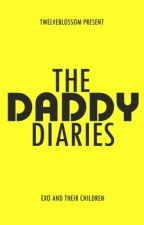 [EXO Fanfiction] The Daddy Diaries by twelveblossom