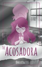 ACOSADORA by MissCrazy00