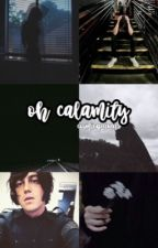 Oh, Calamity! | Kellic by cosmicquinn