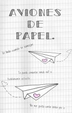 Aviones de papel||Ednaiko. by Valentina-Hart