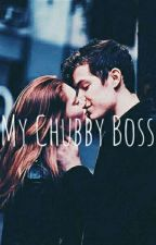 My Chubby Boss by Privaterayyan