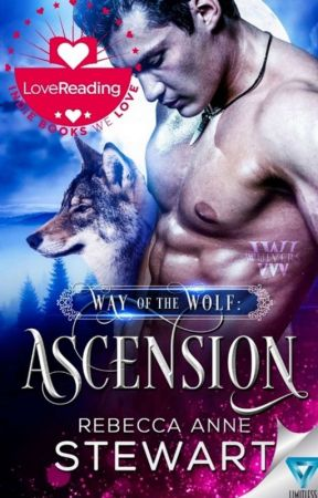 Way of the Wolf: Book One, Ascension and Book Two, Retribution by Scottish_writer
