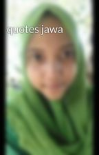 quotes jawa by FarahFarah147
