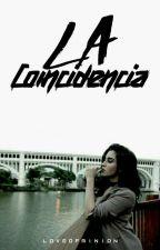 La Coincidencia (Lauren Jáuregui G¡p y tu) by LoveOfMinion