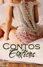 Contos Eróticos - Sexo by MatthewAckles