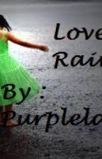 Love Rain ( Short Story ) by PurpleLation