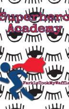 Superhero Academy Roleplay by FarkleTookMyWaffle