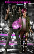 Burning Desire || Watch Dogs 2 by TheDevilLuvsU