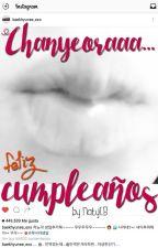 Chanyeoraaa... Feliz cumpleaños [Baekyeol/Chanbaek] by NatyCB