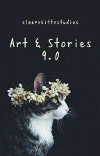 Art & Stories 9.0 by sleepykittystudios