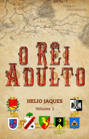 O Rei Adulto (Volume 1) by azocomvc