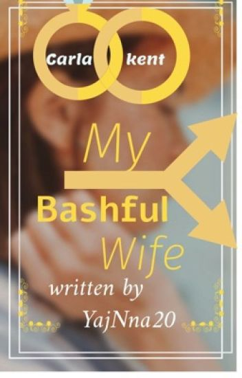 """My Bashful Wife"" {COMPLETED}"