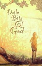 Daily Bits of God by MissPious