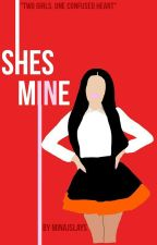 She's Mine ( Ariana Grande X Nicki Minaj ) by MinajSlays