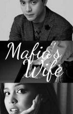 Mafia's Wife by alden_MAINE22