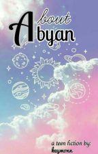 About Abyan by keymonn