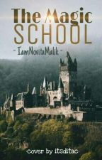 The Magic School by IamNovitaMalik