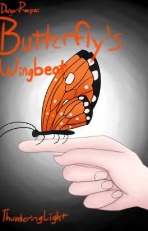 Danganronpa - Butterfly's Wingbeat by ThunderingLight