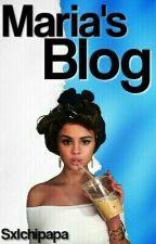 Maria's Blog by Sxlchipapa