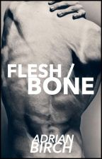 Flesh/Bone by Adrian_Birch