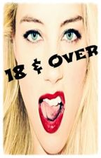 18 & Over! (GirlxGirl) by AliciaBloMieLudick