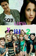 Soy Luna Y Tu 2 by abrilisimisima