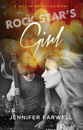 Rock Star's Girl (A Hollywood Dating Story Prequel) ✓