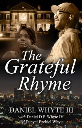 The Grateful Rhyme by DanielWhyteIII