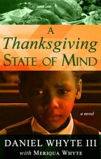 A Thanksgiving State of Mind by DanielWhyteIII