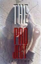The Project (Completed) by JayZoned