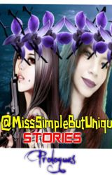 @MissSimpleButUnique Stories Compilations by MissSimpleButUnique
