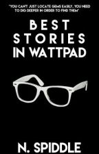 BEST STORIES IN WATTPAD by Narculliar