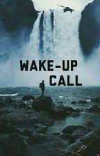 ❥ wake up call by jaehosh