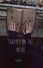 Trapped on the Inside by redroseblack