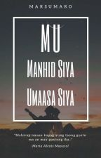 MU: Manhid Siya, Umaasa Ako (Slow Updates) by AbbygaleMN