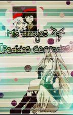 ✨Mis Dibujos! >q<✨ [PEDIDOS CERRADOS] by CatxBlankWeek