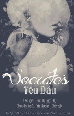 Đọc truyện Socrates Yêu Dấu-Cửu Nguyệt Hi