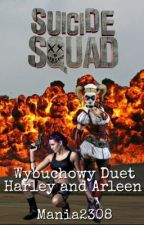 Wybuchowy duet-Harley and Arleen||one-shot by mania2308