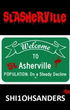 Slasherville ( #TNTHorrorContest) by Shi1ohSanders