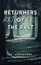 Returners of the Past by spectrspecs